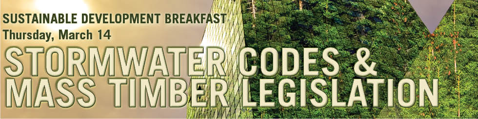 Banner image promoting Sustainable Development breakfast on Seattle Stormwater Code and Mass Timber Legislation